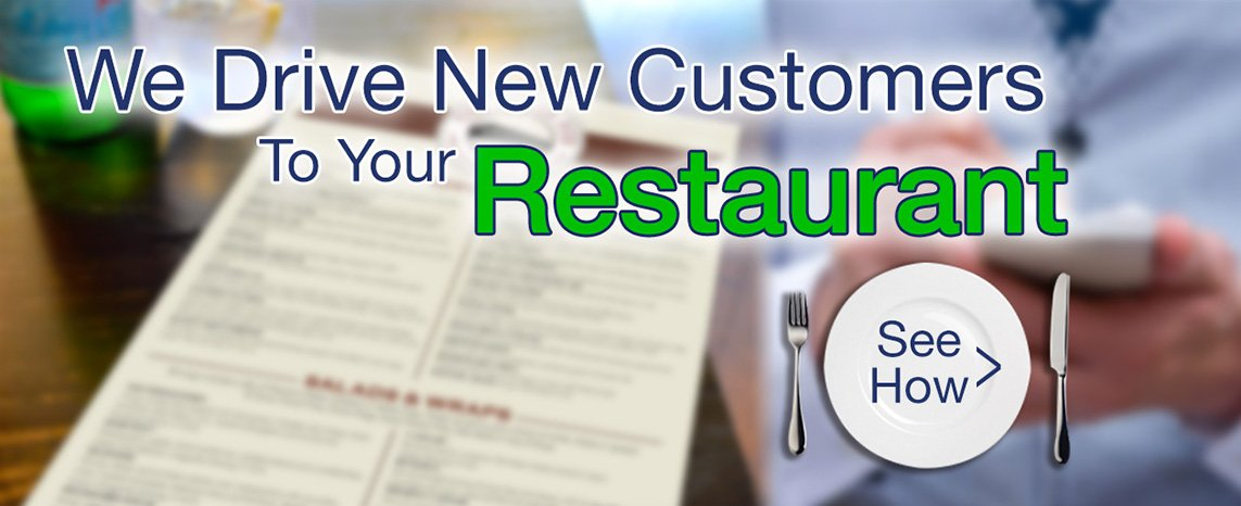 We drive new customers to your restaurant